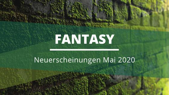 Fantasy-Neuerscheinungen-Mai