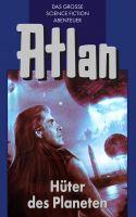 Atlan 4: Hüter der Planeten (Blauband)