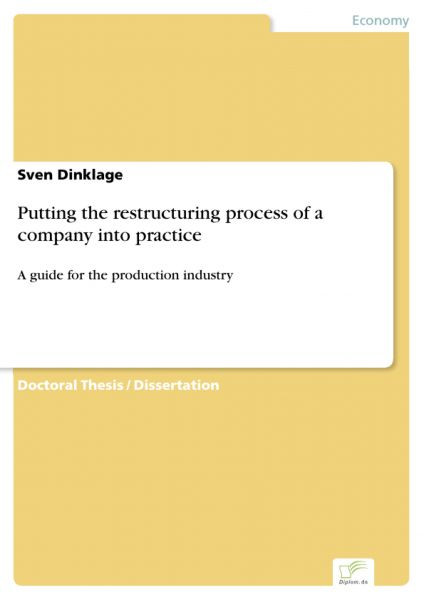 Putting the restructuring process of a company into practice