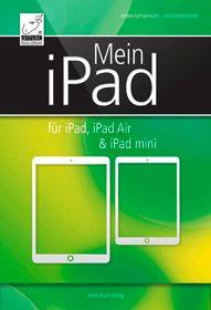 Mein iPad - für iPad, iPad Air & iPad mini