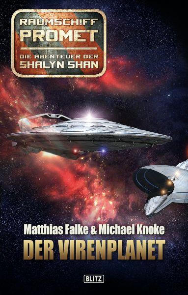 Raumschiff Promet - Die Abenteuer der Shalyn Shan 01: Der Virenplanet