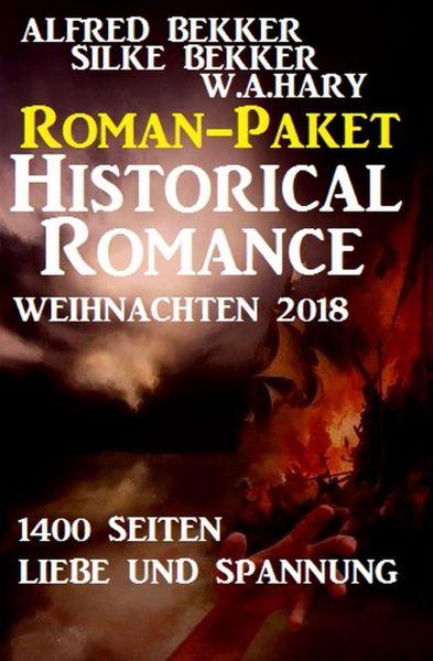 Roman-Paket Historical Romance Weihnachten 2018: 1400 Seiten Liebe und Spannung