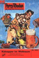 Perry Rhodan 554: Kidnapper im Weltraum (Heftroman)