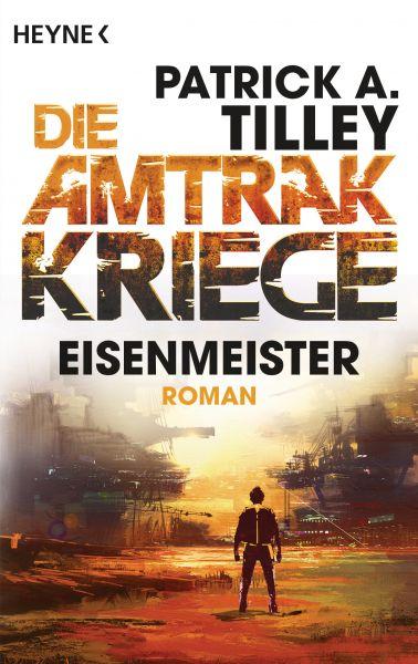 Eisenmeister - Die Amtrak-Kriege 3
