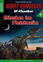 Horst Hoffmann SF-Klassiker 10 - Mission im Pleistozän