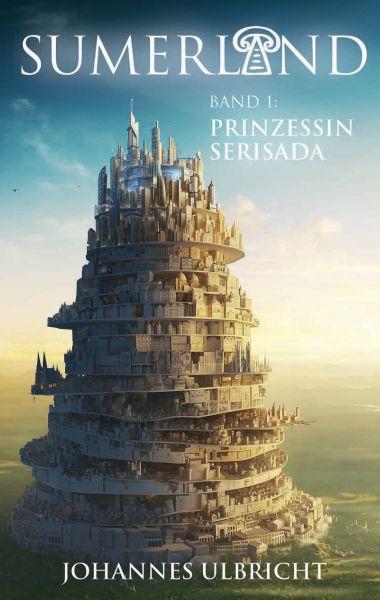 Sumerland: Prinzessin Serisada