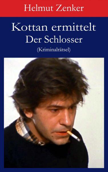 Kottan ermittelt: Der Schlosser