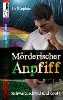 Mörderischer Anpfiff - Schwarz, schwul & cool 1