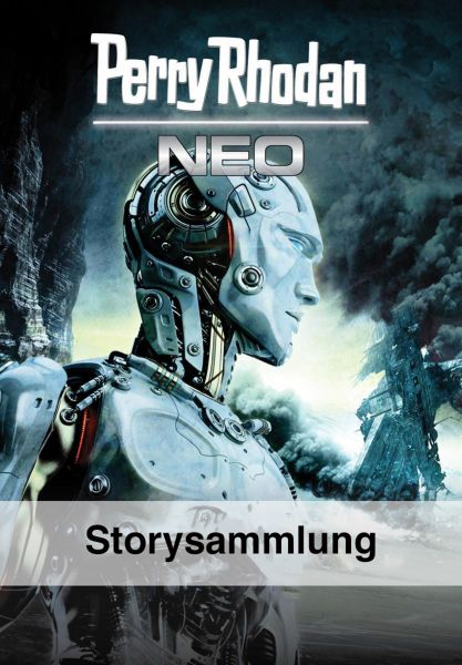 PERRY RHODAN NEO Storysammlung