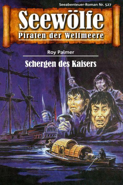 Seewölfe - Piraten der Weltmeere 527