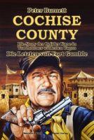 COCHISE COUNTY Western 23: Die Letzten von Fort Gamble
