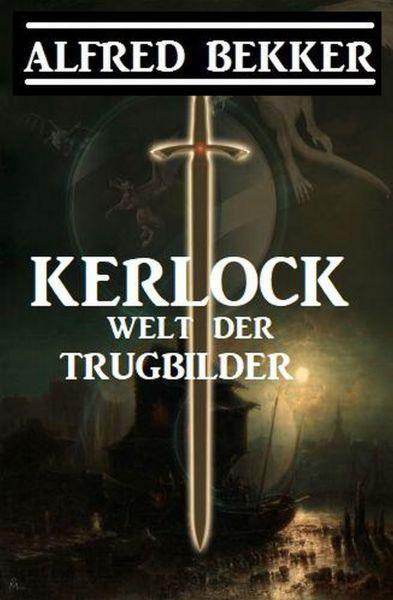 Kerlock - Welt der Trugbilder