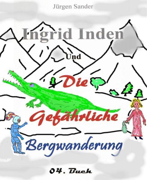 Ingrid Inden und die gefährliche Bergwanderung Buch o4