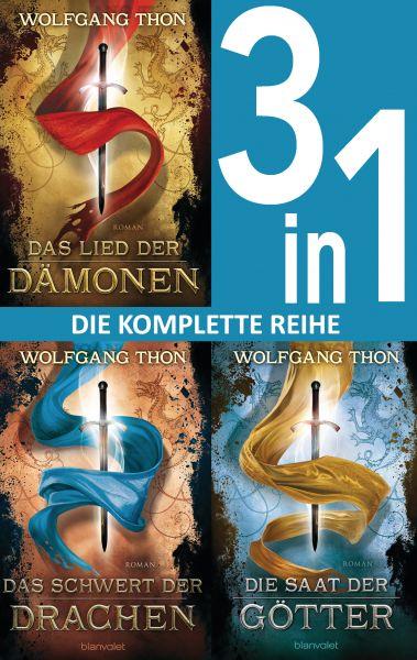 Die-drei-Prophezeiungen-Trilogie: - Das Lied der Dämonen / Das Schwert der Drachen / Die Saat der Gö
