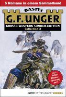 G. F. Unger Sonder-Edition Collection 3 - Western-Sammelband