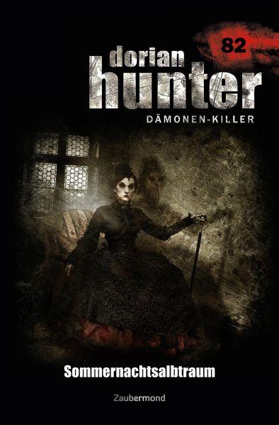 Dorian Hunter 82 – Sommernachtsalbtraum