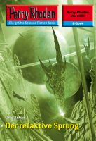 Perry Rhodan 2382: Der refaktive Sprung (Heftroman)