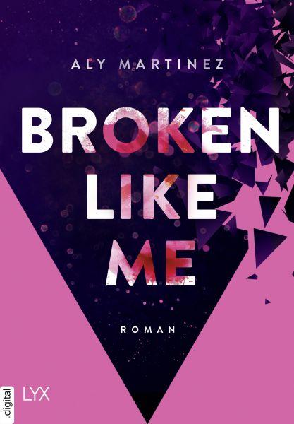 Broken Like Me
