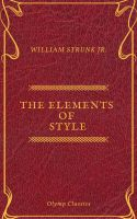 The Elements of Style ( Olymp Classics )