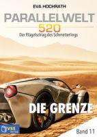 Parallelwelt 520 - Band 11 - Die Grenze