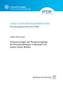 Untersuchungen der Prozessvorgänge bei Einschweißungen in Baustahl mit Lasern hoher Brillanz