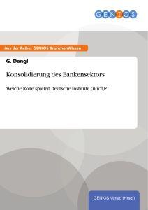 Konsolidierung des Bankensektors