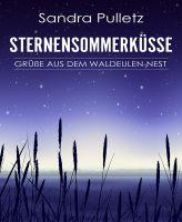 Sternensommerküsse - Grüße aus dem Waldeulen-Nest