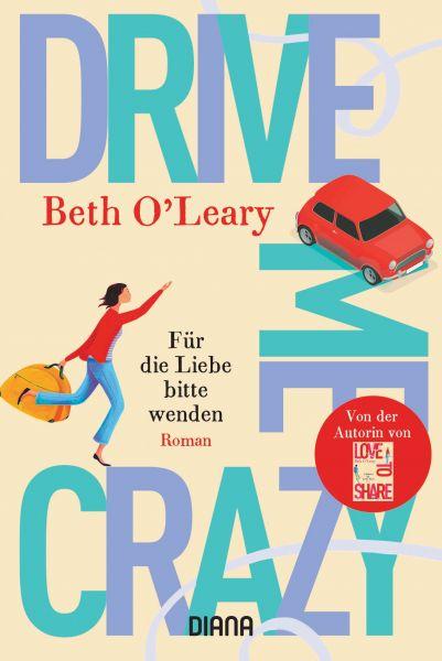 Drive Me Crazy – Für die Liebe bitte wenden