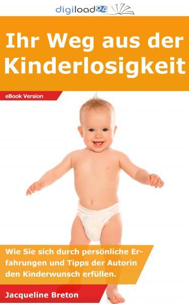 Ihr Weg aus der Kinderlosigkeit