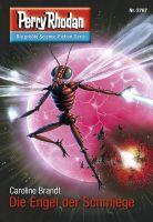 Perry Rhodan 2767: Die Engel der Schmiege (Heftroman)
