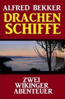 Drachenschiffe: Zwei Wikinger Abenteuer