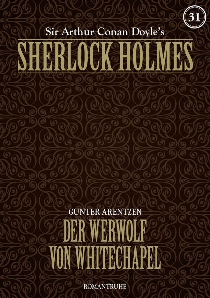 Sherlock Holmes 31 - Der Werwolf von Whitechapel