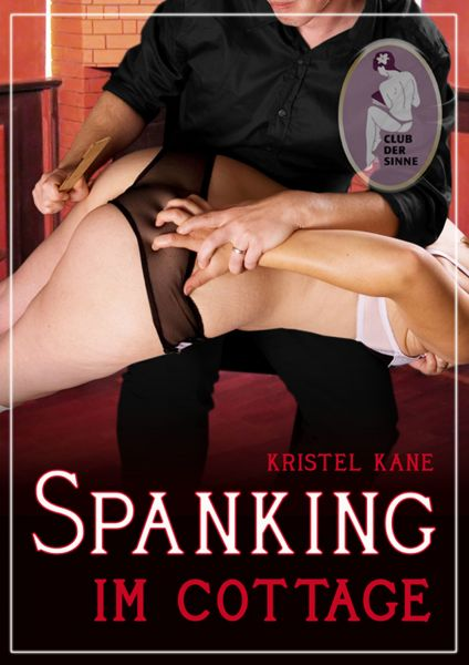 Spanking im Cottage