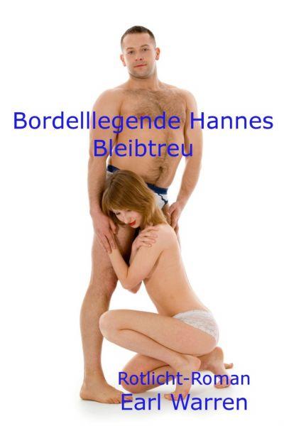 Bordelllegende Hannes Bleibtreu
