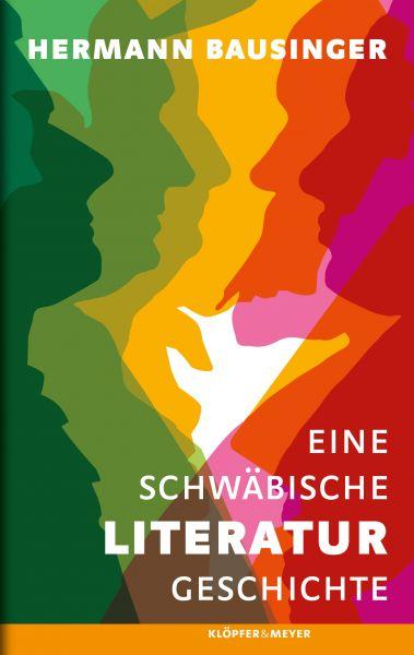 Eine Schwäbische Literaturgeschichte