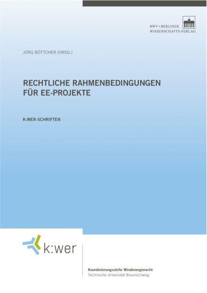 Rechtliche Rahmenbedingungen für EE-Projekte