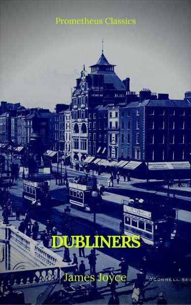 Dubliners (Prometheus Classics)