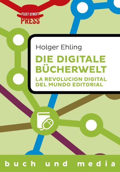 Die digitale Bücherwelt / La revolución digital del mundo editorial