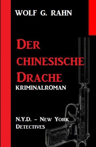 Der chinesische Drache: N.Y.D. – New York Detectives