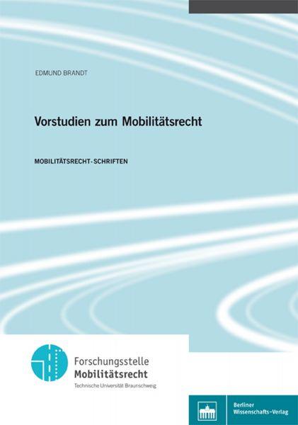 Vorstudien zum Mobilitätsrecht