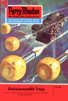 Perry Rhodan 233: Geheimsatellit Troja (Heftroman)