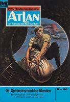 Atlan 46: Die Spiele des dunklen Mondes