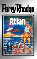 Perry Rhodan 7: Atlan (Silberband)