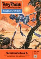 Perry Rhodan 23: Geheimschaltung X (Heftroman)