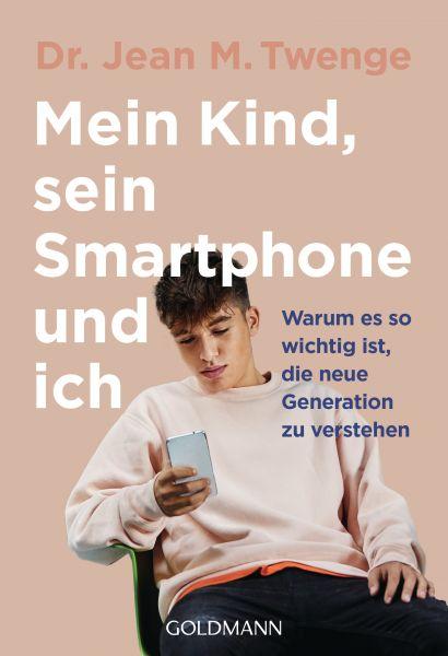 Mein Kind, sein Smartphone und ich