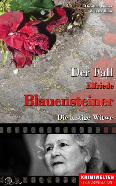 Der Fall Elfriede Blauensteiner