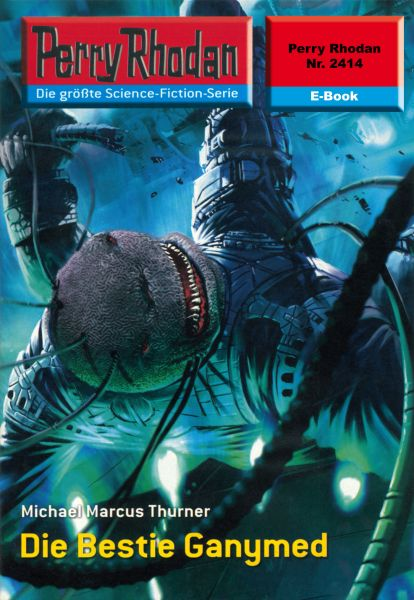 Perry Rhodan 2414: Die Bestie Ganymed