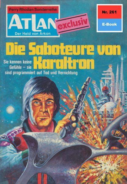 Atlan 261: Die Saboteure von Karaltron