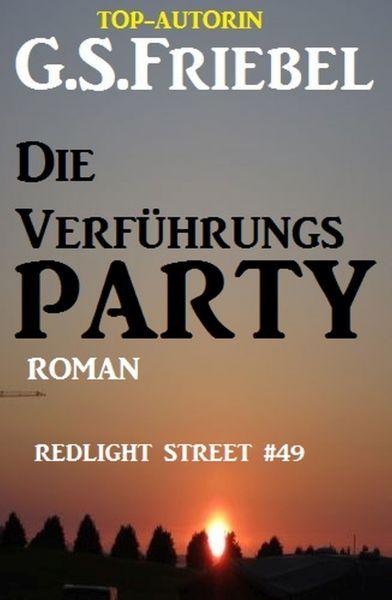 REDLIGHT STREET #49: Die Verführungsparty