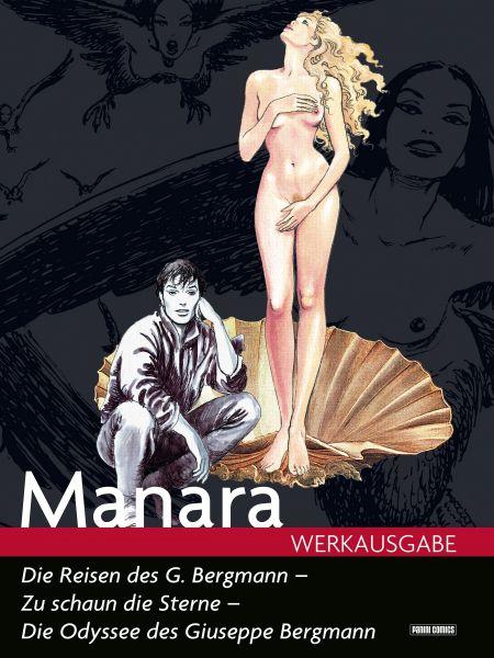 Milo Manara Werkausgabe - Die Reisen des G. Bergmann - zu schaun die Sterne, Die Odyssee des Guisepp